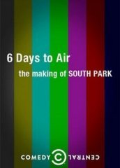6 Days to Air: The Making of South Park (ТВ) онлайн